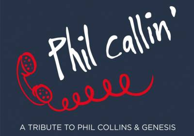Phil callin´ - a tribute to PHIL COLLINS & GENESIS (Nachholtermin)