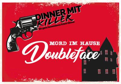 Dinner mit Killer: Mord im Hause Doubleface (Nachholtermin)