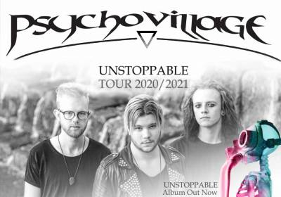 Psychovillage: Unstoppable Tour 2021
